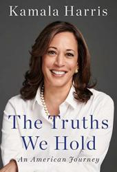 The Truths We Hold: An American Journey Book