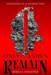 Only Ashes Remain (Market of Monsters, #2) Pdf Book