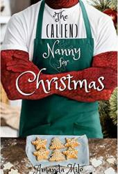 The (Alien) Nanny for Christmas (Stolen by an Alien #6) Book