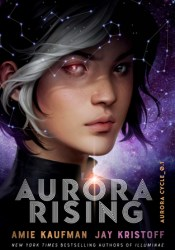 Aurora Rising (The Aurora Cycle, #1) Book by Jay Kristoff