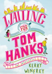 Waiting for Tom Hanks Book by Kerry Winfrey