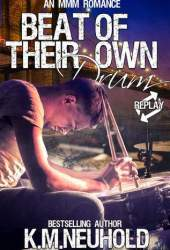 Beat of Their Own Drum (Replay, 3) Book
