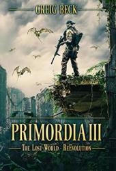 Primordia 3: The Lost World—Re-Evolution Book