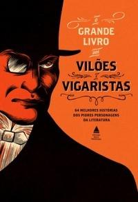 O Grande Livro dos Vilões e Vigaristas
