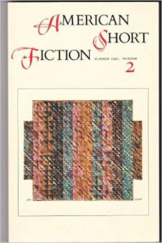 American Short Fiction (Volume 1, Issue 2, Summer 1991)
