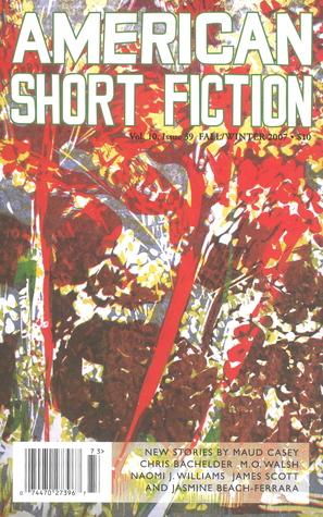 American Short Fiction (Volume 10, Issue 39, Winter 2007)