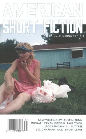 American Short Fiction (Volume 10, Issue 37, Spring 2007)