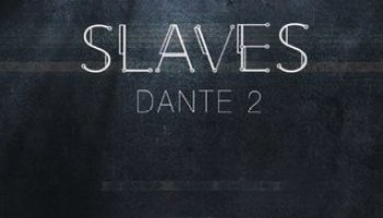 Dante 2 (Slaves 4) – Miriam Borgermans