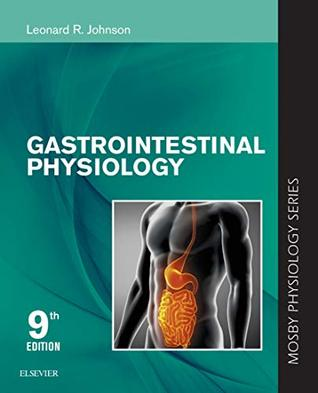 Gastrointestinal Physiology: Mosby Physiology Series (Mosby's Physiology Monograph)