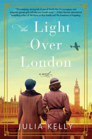The Light Over London PDF Book by Julia  Kelly PDF ePub