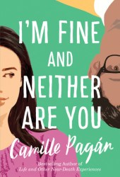 I'm Fine and Neither Are You Book