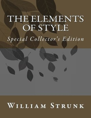 The Elements of Style: Special Collector's Edition