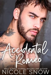 Accidental Romeo: A Marriage Mistake Romance Book