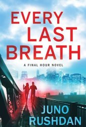 Every Last Breath (Final Hour #1) Book