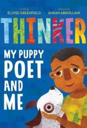 Thinker: My Puppy Poet and Me Book