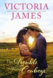 The Trouble with Cowboys Book