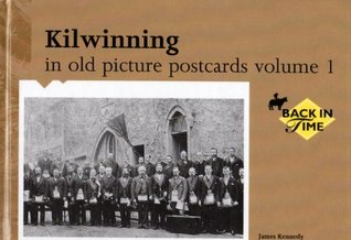Kilwinning in Old Picture Postcards: v. 1