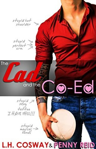 The Cad and the Co-Ed (Rugby, #3)