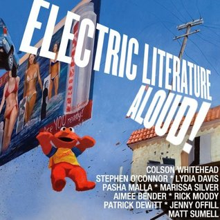 Electric Literature Aloud! 10 Short Stories from America's Best Writers