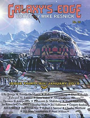 Galaxy's Edge Magazine: Issue 36, January 2019