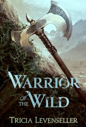 Warrior of the Wild Book