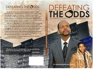 Defeating the Odds: The Journey of a Convicted Baltimore Drug Dealer