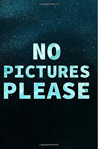 No Pictures Please: Blank Lined Sparkly Journal Gift For Telling the Paparazzi No Pictures Please