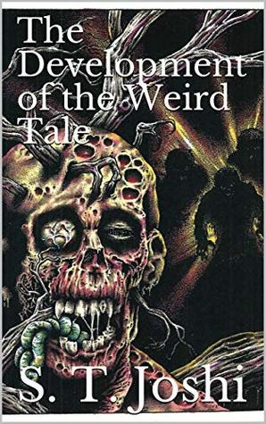 The Development of the Weird Tale