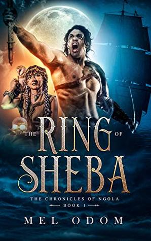 THE RING OF SHEBA (The Chronicles of Ngola Book 1)
