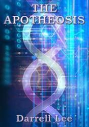 The Apotheosis Book by Darrell   Lee