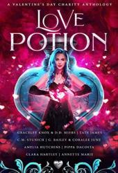 Love Potion: A Valentine's Day Charity Anthology Book