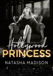 Hollywood Princess Book by Natasha Madison