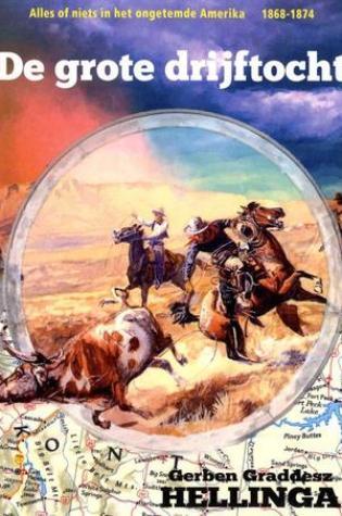 De grote drijftocht – Gerben Graddesz Hellinga