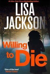 Willing to Die (To Die #8) Book