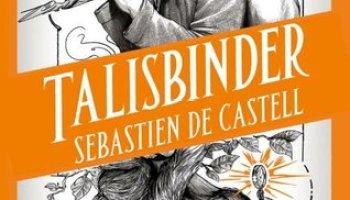 Talisbinder (Spellslinger #3) – Sebastien de Castell