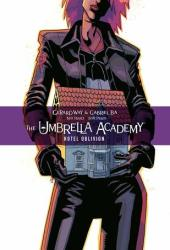 The Umbrella Academy, Vol. 3: Hotel Oblivion (The Umbrella Academy, #3)