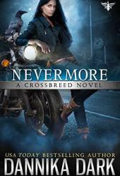 Nevermore (Crossbreed Series Book 6) Book
