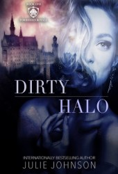 Dirty Halo (The Forbidden Royals Trilogy, #1) Book