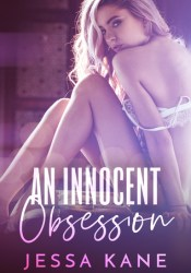 An Innocent Obsession Book by Jessa Kane
