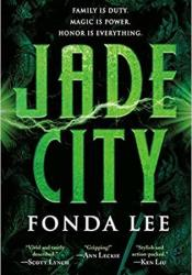 Jade City (The Green Bone Saga, #1) Book by Fonda Lee