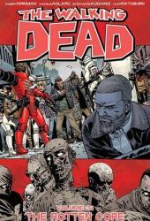 The Walking Dead, Vol. 31: The Rotten Core Book