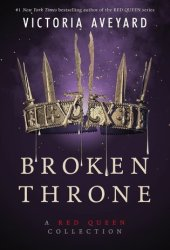 Broken Throne (Red Queen, #4.5) Book