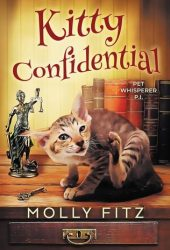 Kitty Confidential (Pet Whisperer PI #1) Book