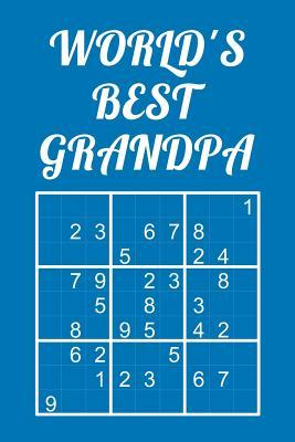 World's Best Grandpa - Sudoku: Medium - Hard - Extreme Quiz Book with Instructions & Solutions Classic 9x9 Puzzle Grid Perfect Gift for Grandfather