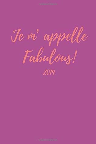Je m' Appelle Fabulous 2019: Fun Week To View Diary For The New Year