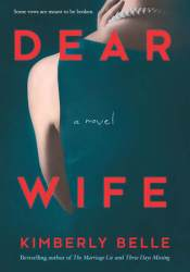 Dear Wife Book by Kimberly Belle