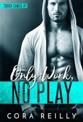 Only Work, No Play Book