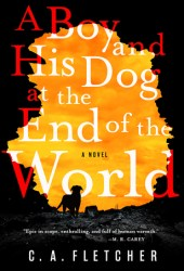 A Boy and His Dog at the End of the World Book