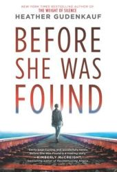 Before She Was Found Book