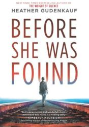 Before She Was Found Book by Heather Gudenkauf